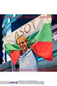 Armin van Buuren - A State of Trance Episode 612