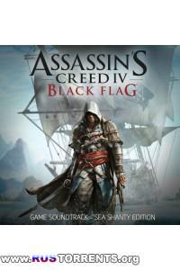 Assassin's Creed 4: Black Flag (Sea Shanty Edition) - OST