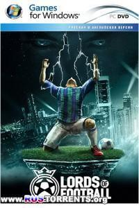 Lords of Football [v 1.0.7.0 + 3 DLC] | PC | Repack от z10yded