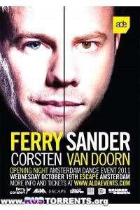Ferry Corsten, Sander Van Doorn - Amsterdam Dance Event 2011