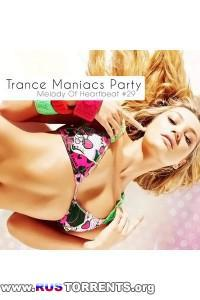 VA-Trance Maniacs Party: Melody Of Heartbeat #29