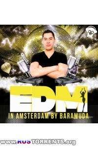 VA - EDM In Amsterdam By Baramuda