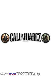 Call of Juarez Дилогия