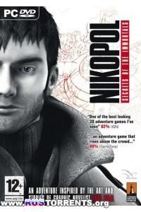 Nikopol: Secrets of the Immortals | PC | RePack от R.G. Механики
