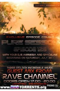 Amnesia & SpaceLine - Pure Session Episode 128 (guest Rave Channel)