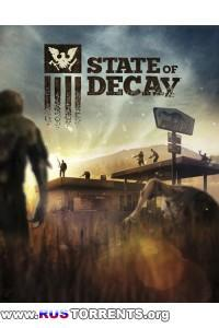 State of Decay [Update 26(16) + 2 DLC] | PC | RePack by SeregA-Lus