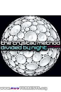 The Crystal Method - Divided By Night Special Edition