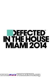 VA - Defected In The House Miami 2014 (3CD)