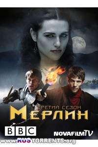Мерлин | Cезон 3 | (1-3,5,6 серии)