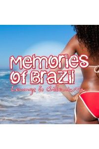 VA - Memories Of Brazil (Lounge & Chillout Mix) | MP3
