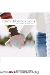 VA - Trance Maniacs Party №57
