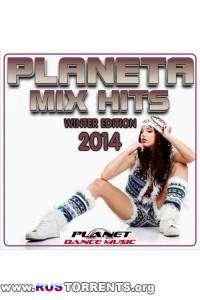 VA - Planeta Mix Hits 2014 Winter Edition | MP3