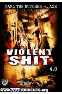 Жестокое Дерьмо 4 / Жестокое Дерьмо 4.0 / Карл Мясник против Топора | DVDRip