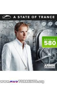 Armin van Buuren - A State Of Trance Episode 580 (Invasion Live From Privilege Ibiza)