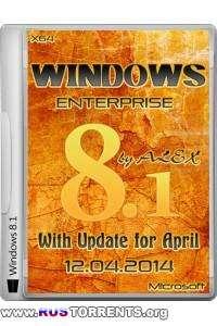 Windows 8.1 Enterprise x64 With Update April 2014 by ALEX 12.04 RUS