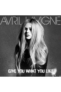 Avril Lavigne - Give You What You Like | WEBRip 1080p