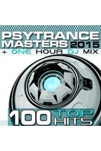 VA - PsyTrance Masters Top 100 Hits 2015 | MP3