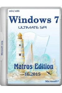 Windows 7 Ultimate SP1 Matros Edition 16.2015 x86/x64 (09.01.2015)