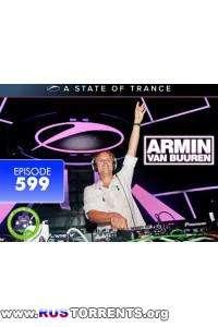 Armin van Buuren - A State of Trance Episode 599