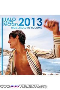 VA - Italo Dance Factory (From Jesolo To Riccione)