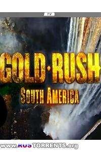 Золотая лихорадка: Перуанское золото | SATRip