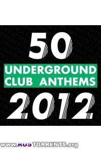 VA - 50 Underground Club Anthems