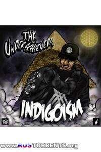 The Underachievers - Indigoism