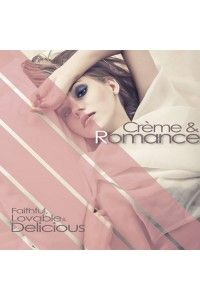 VA - Creme and Romance (Faithful, Lovable and Delicious) | MP3