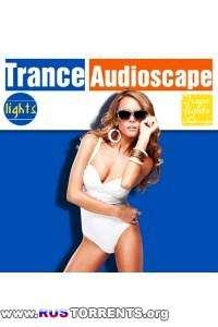 VA - Trance lights Audioscape