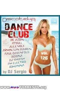 VA - Дискотека 2014 Dance Club Vol. 126