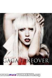 Lady Gaga - Gaga Takeover