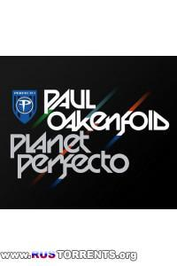 Paul Oakenfold - Planet Perfecto Podcasts