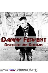 Danny Fervent - Discover My Dreams