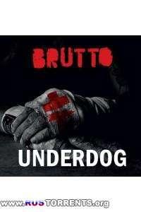Brutto - Underdog | MP3