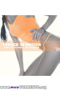 VA - Trance In Motion Vol.73 (Mixed By E.S.)