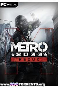 Metro 2033 - Redux [Update 4] | PC | RePack от R.G. Freedom