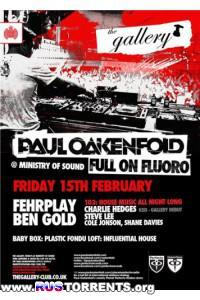 Paul Oakenfold - Live @ The Gallery at Ministry of Sound – London, UK (15-02-2013)