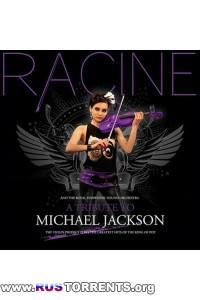 Racine - A Tribute To Michael Jackson