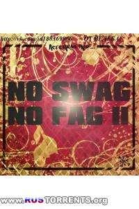 Легенды Про - No Swag No Fag 2 [EP]