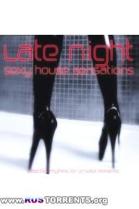 VA - Late Night: Sexy House Sensations | MP3