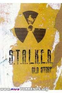 S.T.A.L.K.E.R.: Clear Sky - Old Story | PC | RePack by SeregA-Lus