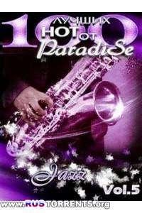 VA - 100 Лучших Нот от ParadiSe - Vol. 05
