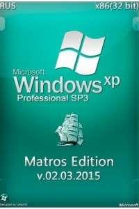 Windows XP SP3 Professional x86 Matros Edition v.02.03.2015 RUS