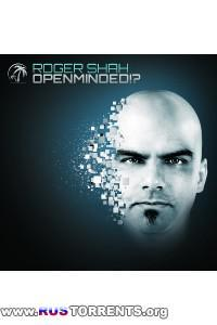 Roger Shah - Openminded!?