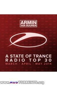 VA - Armin van Buuren - A State Of Trance Radio Top 30 - March-April-May | MP3