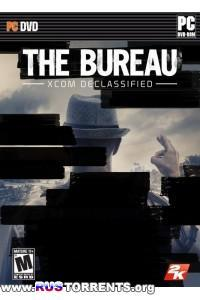 The Bureau: XCOM Declassified [RePack] от Ali