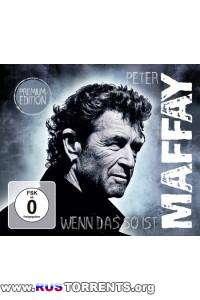 Peter Maffay - Wenn das so ist [Premium Edition]
