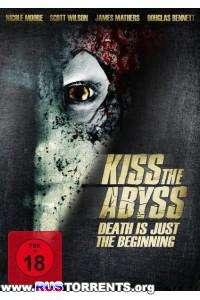 Поцеловать бездну | WEB-DLRip