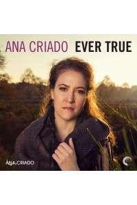 Ana Criado - Ever True | MP3