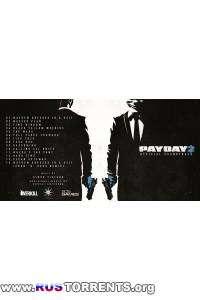 OST. Payday 2 - Soundtrack | MP3